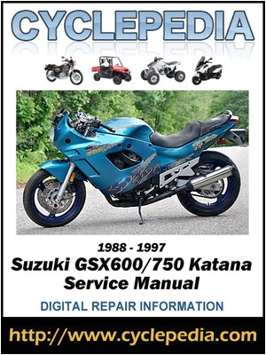 suzuki gsx600 750 katana 1988 1997 service manual by cyclepedia press llc a overdrive rakuten overdrive ebooks audiobooks and videos for libraries