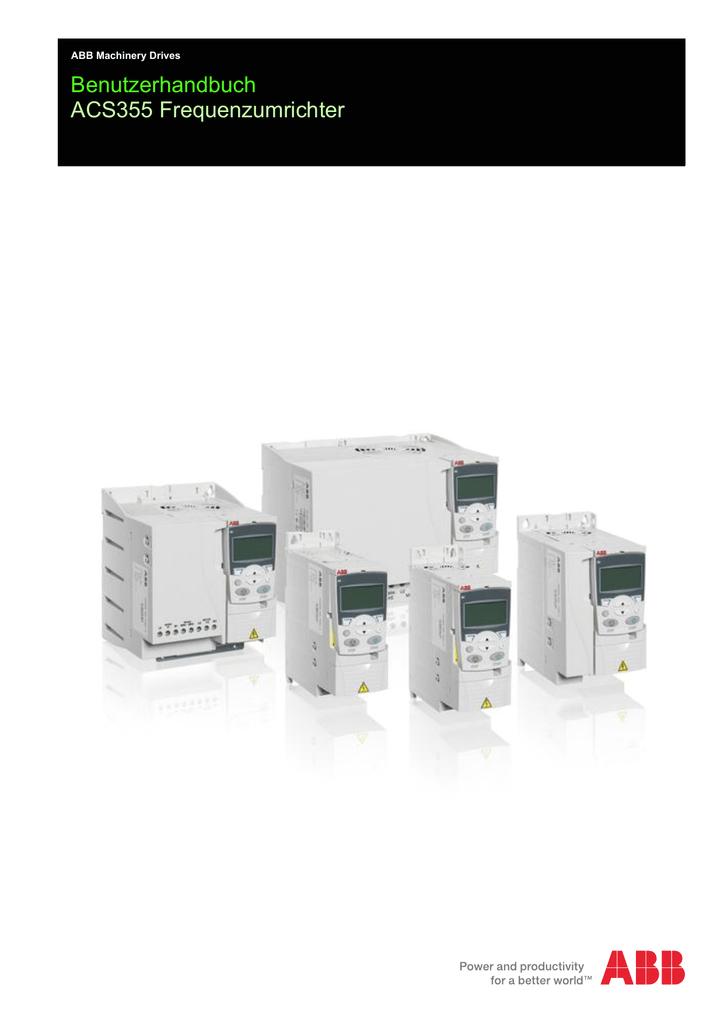 benutzerhandbuch acs355 frequenzumrichter liste erganzender handbucher frequenzumrichter handbucher und anleitungen acs355 user s manual acs355 drives