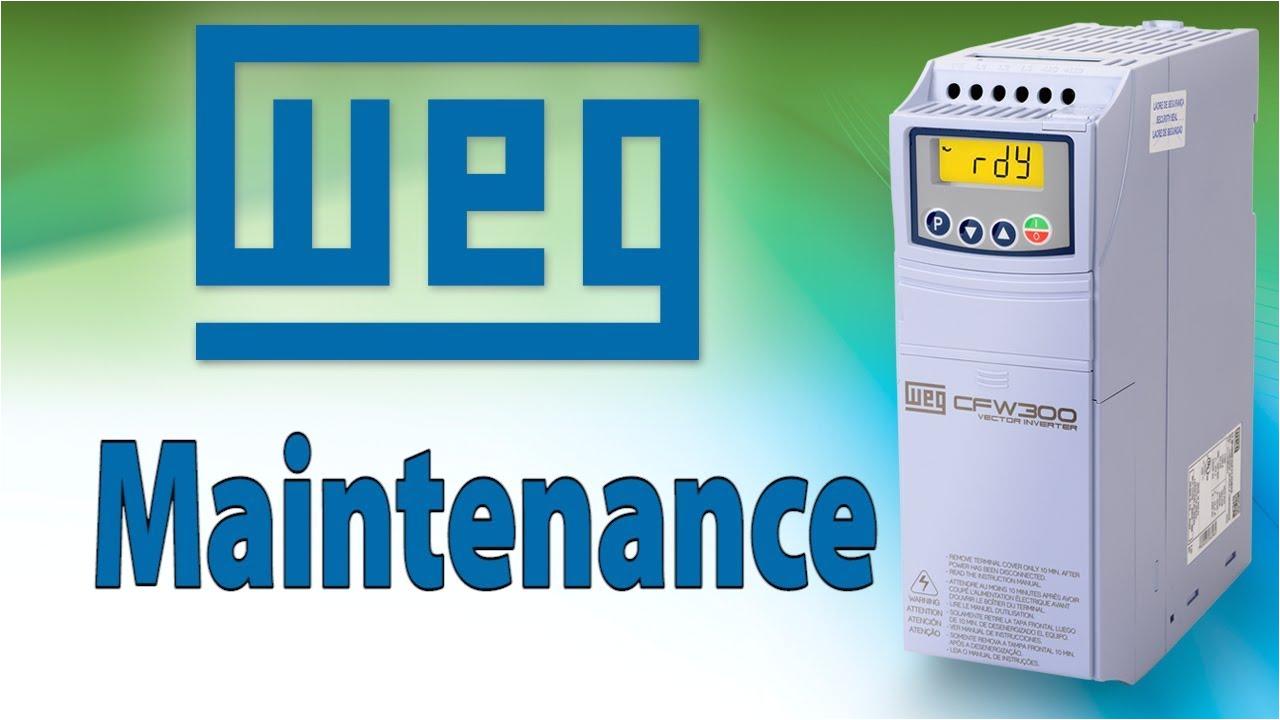 vfd maintenance made easy weg vfd cfw300