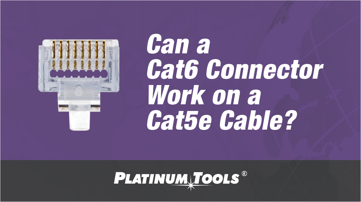 cat6 connector cat5e cable