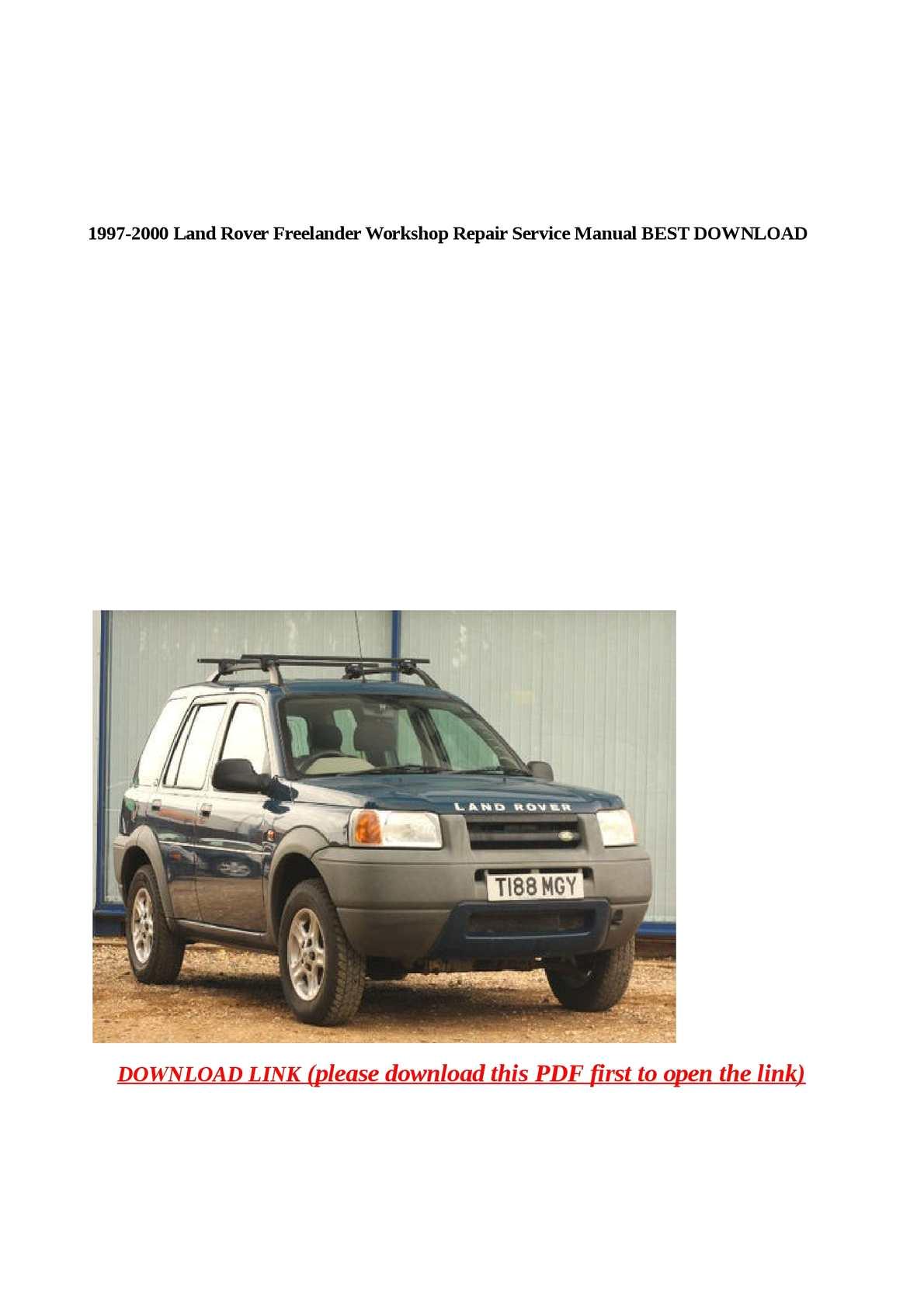 calameo 1997 2000 land rover freelander workshop repair service manual best download