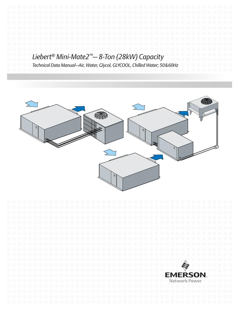Liebert Mini Mate Wiring Diagram Liebert Mini Mate2 8 ton 28kw Capacity