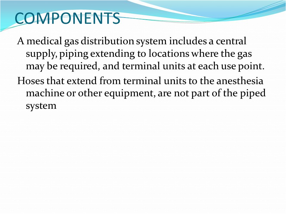 3 components a medical gas distribution system