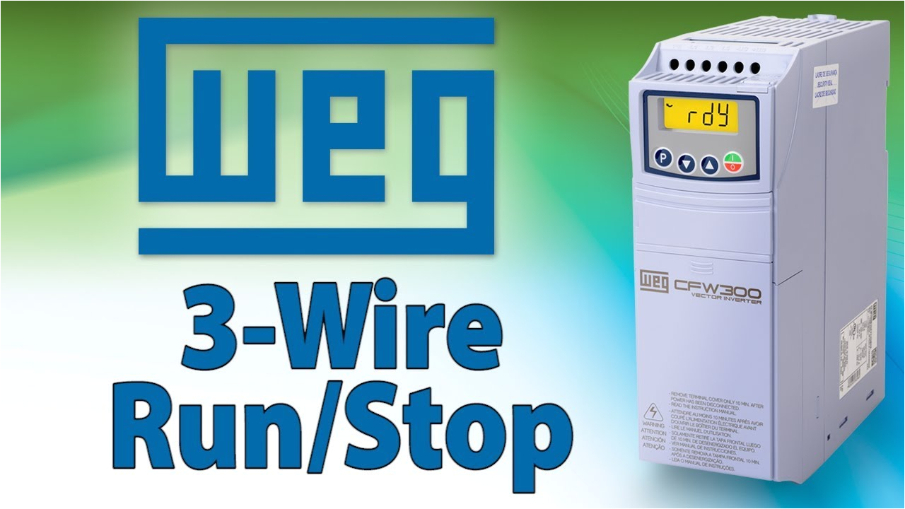 vfd 3 wire vfd control tutorial weg cfw300 variable frequency drive