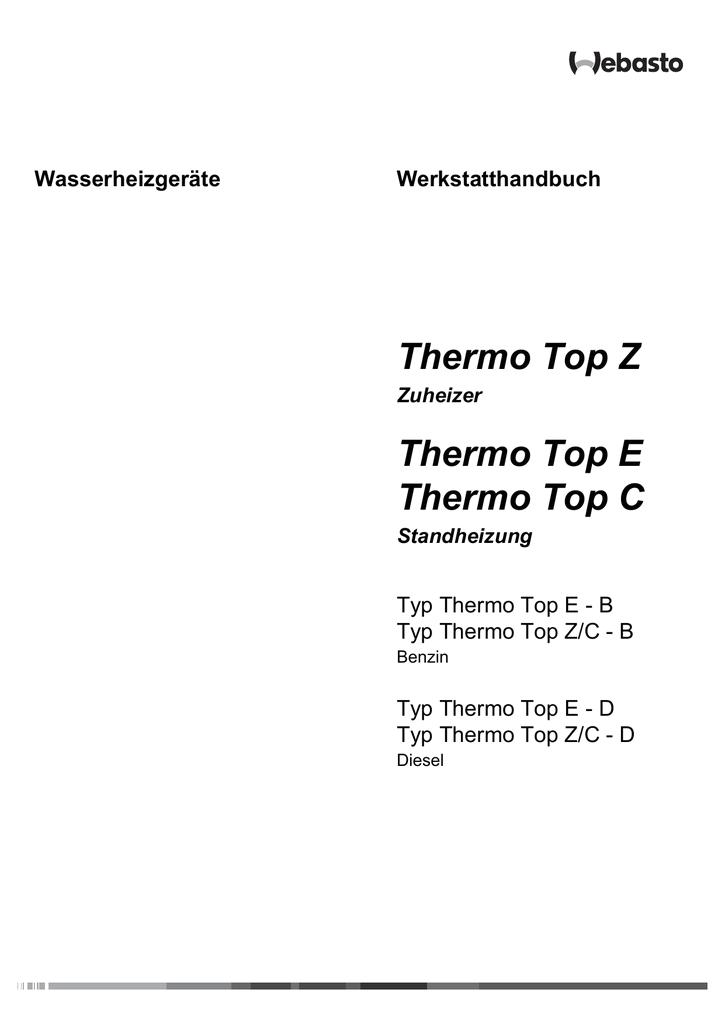 Webasto thermo top C Wiring Diagram thermo top Z thermo top E thermo top C Wasserheizgerate Manualzz Com