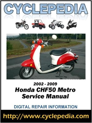 honda chf50 metropolitan 2002 2009 service manual by cyclepedia press llc a overdrive rakuten overdrive ebooks audiobooks and videos for libraries