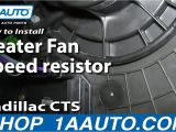 2006 Chevy Silverado Blower Motor Resistor Wiring Diagram How to Replace Heater Fan Speed Resistor 03 10 Cadillac Cts Youtube