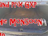 2006 Grand Prix Monsoon Wiring Diagram 2008 Grand Prix Gxp Monsoon Amp Youtube