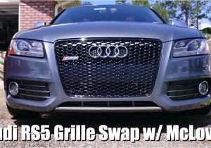 2007 Audi S5 Mods Audi S5 Rs5 Grille Swap Youtube