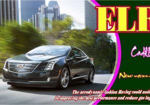 Cadillac Elr 0 60 2019 Cadillac Elr 2019 Cadillac Elr Review 2019 Cadillac Elr 0