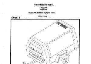Ingersoll Rand 185 Air Compressor Wiring Diagram Ingersoll Rand P100wd P125wd