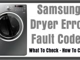 Samsung Electric Dryer Wiring Diagram Samsung Dryer Error Codes What to Check How to Clear