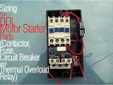 Single Pole Contactor Wiring Diagram Sizing the Dol Motor Starter Parts Contactor Fuse Circuit Breaker